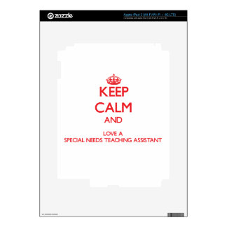 Keep Calm and Love a Special Needs Teaching Assist iPad 3 Skins