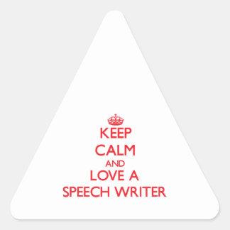Keep Calm and Love a Speech Writer Triangle Sticker