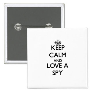 Keep Calm and Love a Spy 2 Inch Square Button
