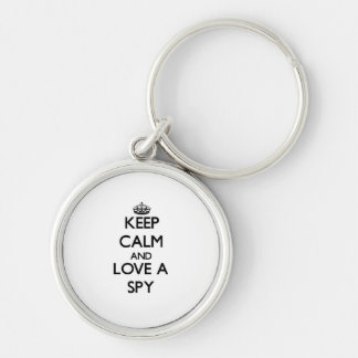 Keep Calm and Love a Spy Silver-Colored Round Keychain