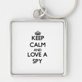 Keep Calm and Love a Spy Silver-Colored Square Keychain