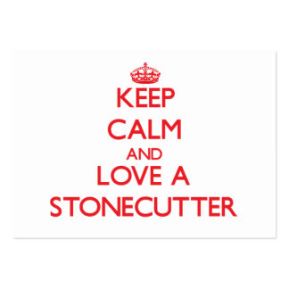 Keep Calm and Love a Stonecutter Business Card Template