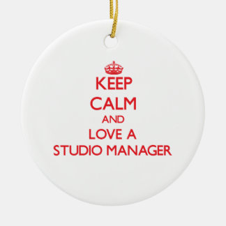 Keep Calm and Love a Studio Manager Ornament
