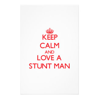 Keep Calm and Love a Stunt Man Customized Stationery