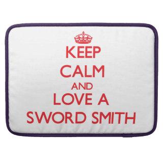 Keep Calm and Love a Sword Smith Sleeve For MacBooks