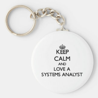 Keep Calm and Love a Systems Analyst Basic Round Button Keychain