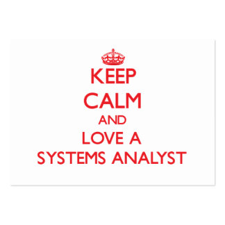 Keep Calm and Love a Systems Analyst Business Card Templates