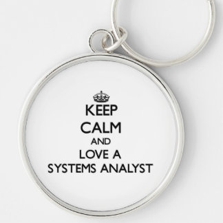 Keep Calm and Love a Systems Analyst Silver-Colored Round Keychain