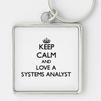 Keep Calm and Love a Systems Analyst Silver-Colored Square Keychain