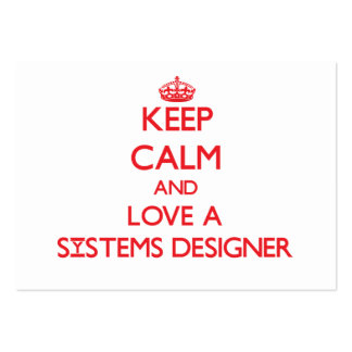 Keep Calm and Love a Systems Designer Business Card Templates