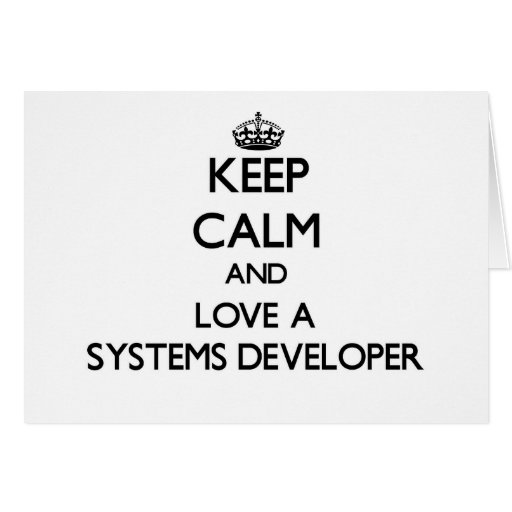 Keep Calm and Love a Systems Developer Stationery Note Card
