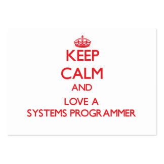 Keep Calm and Love a Systems Programmer Business Card