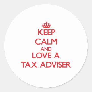Keep Calm and Love a Tax Adviser Round Stickers