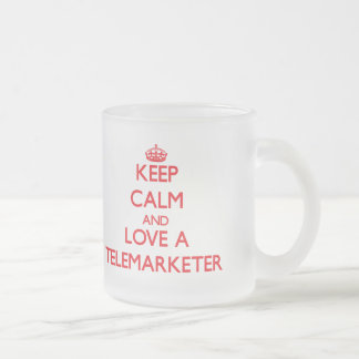 Keep Calm and Love a Telemarketer 10 Oz Frosted Glass Coffee Mug