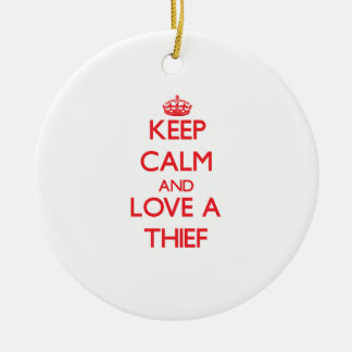 Keep Calm and Love a Thief Double-Sided Ceramic Round Christmas Ornament