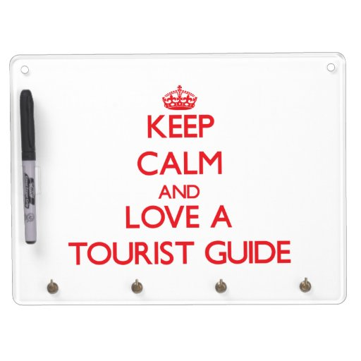 Keep Calm and Love a Tourist Guide Dry Erase Board With Keychain Holder