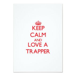 Keep Calm and Love a Trapper Invites