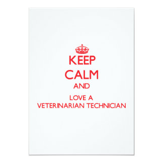 Keep Calm and Love a Veterinarian Technician 5x7 Paper Invitation Card