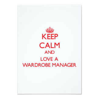 Keep Calm and Love a Wardrobe Manager Custom Invites
