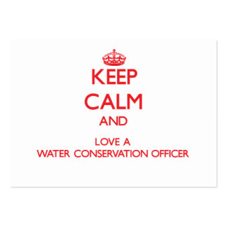 Keep Calm and Love a Water Conservation Officer Large Business Cards (Pack Of 100)