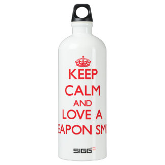 Keep Calm and Love a Weapon Smith SIGG Traveler 1.0L Water Bottle