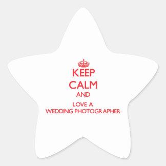 Keep Calm and Love a Wedding Photographer Star Sticker