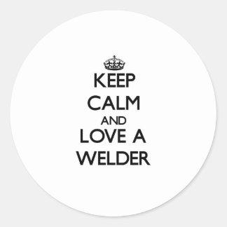 Keep Calm and Love a Welder Round Stickers