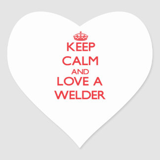 Keep Calm and Love a Welder Heart Stickers