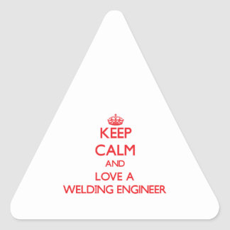 Keep Calm and Love a Welding Engineer Stickers