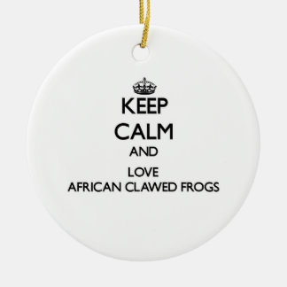 Keep calm and Love African Clawed Frogs Christmas Tree Ornament