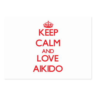 Keep calm and love Aikido Business Cards