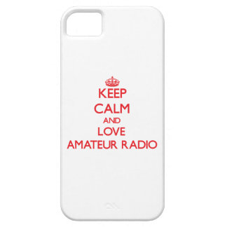 Keep calm and love Amateur Radio iPhone 5 Cover