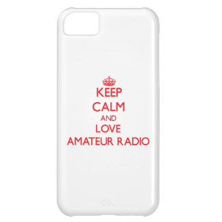 Keep calm and love Amateur Radio Case For iPhone 5C