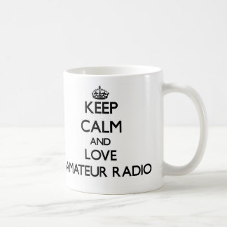 Keep calm and love Amateur Radio Mugs