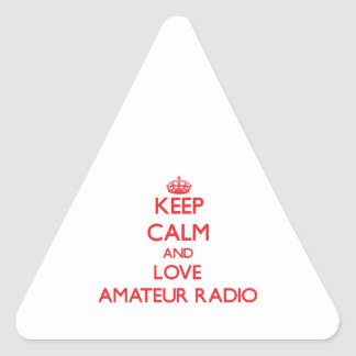 Keep calm and love Amateur Radio Triangle Stickers