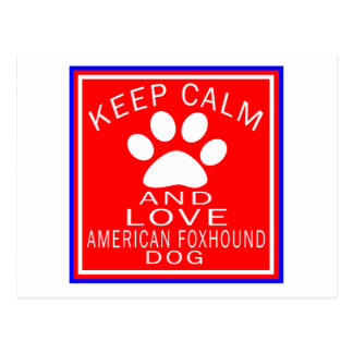 Keep Calm And Love American foxhound Postcard