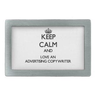 Keep Calm and Love an Advertising Copywriter Rectangular Belt Buckles