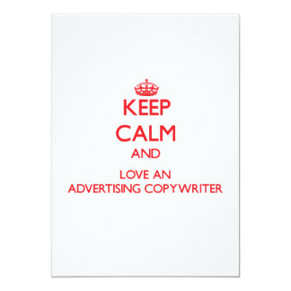 "Keep Calm and Love an Advertising Copywriter 5"" X 7"" Invitation Card"