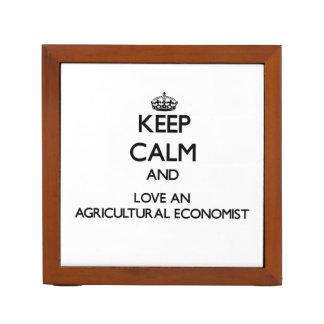 Keep Calm and Love an Agricultural Economist Desk Organizer