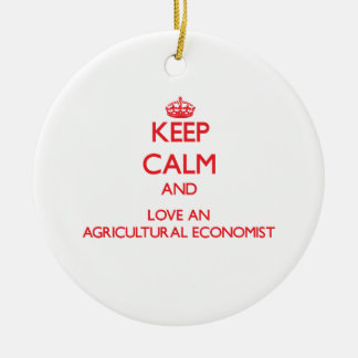 Keep Calm and Love an Agricultural Economist Double-Sided Ceramic Round Christmas Ornament