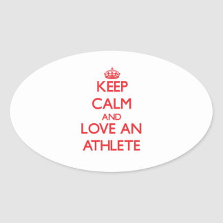 Keep Calm and Love an Athlete Stickers