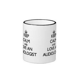Keep Calm and Love an Audiologist Ringer Coffee Mug