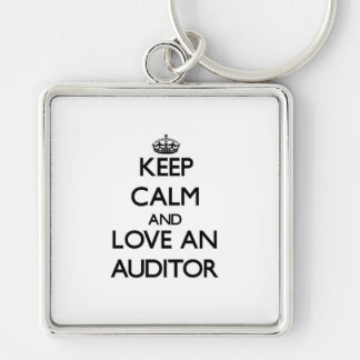 Keep Calm and Love an Auditor Silver-Colored Square Keychain