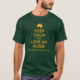 Keep Calm And Love An Aussie T-Shirt