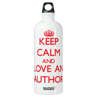 Keep Calm and Love an Author SIGG Traveler 1.0L Water Bottle