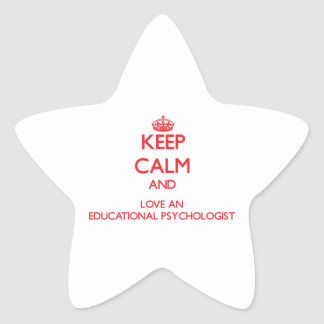 Keep Calm and Love an Educational Psychologist Stickers