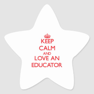 Keep Calm and Love an Educator Stickers