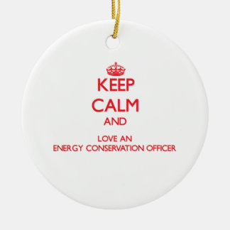 Keep Calm and Love an Energy Conservation Officer Christmas Tree Ornament