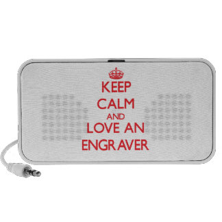 Keep Calm and Love an Engraver Notebook Speakers