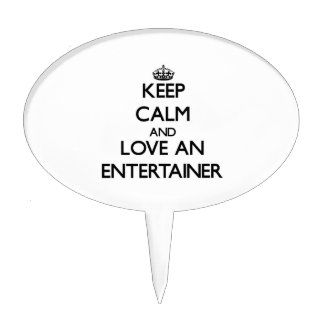 Keep Calm and Love an Entertainer Cake Picks